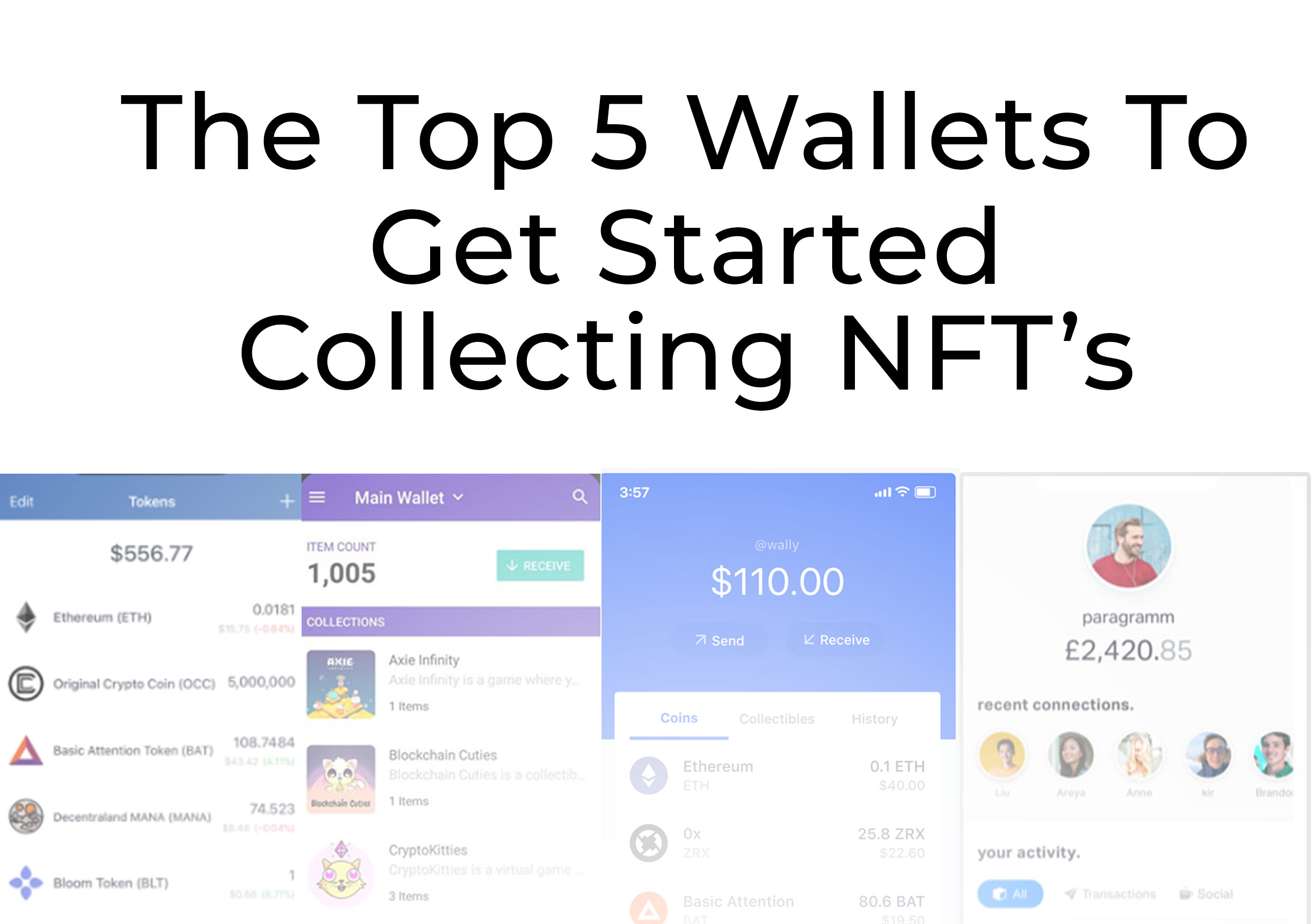 The Top 5 Wallets To Get Started Collecting NFT's